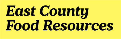 EAST COUNTY FOOD RESOURCES